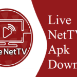 Live NetTV Apk 2020 Download Latest Version 4.7 For Android, iOS, Windows