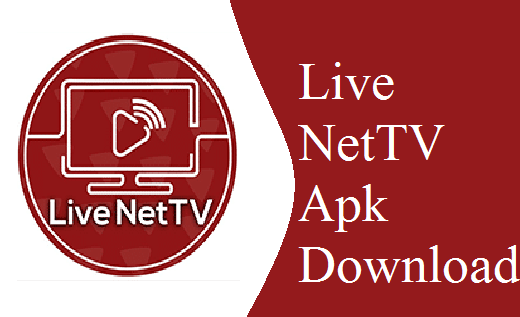 Live NetTV Apk 2019 Download Latest Version 4 7 For Android IOS