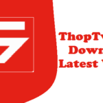 ThopTv Apk Latest version Download