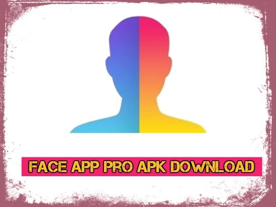 Face App Pro Apk Download Latest Version 3 4 8 On Android