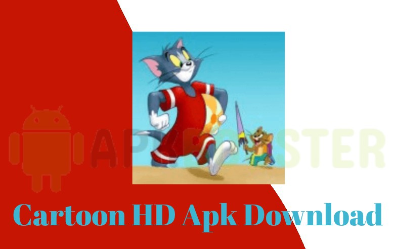 Cartoon Hd Apk 2021 Download Latest Version On Android